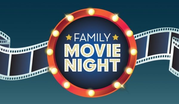 FAMILY MOVIE NIGHT DEC 13 Register Now